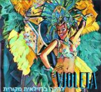 ויולטה - להקה ברזילאית מקורית